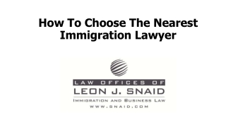 How To Choose The Nearest Immigration Lawyer