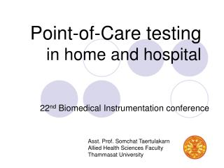 Point-of-Care testing in home and hospital