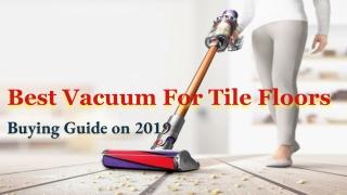 Best Vacuum for Tile Floors