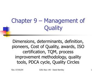 Chapter 9 – Management of 				  Quality