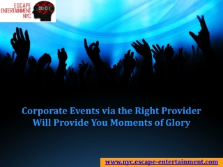 Corporate Events via the Right Provider