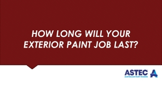 How Long Will Your Exterior Paint Job Last