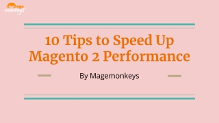 10 tips to speed up magento 2 performance