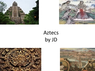The Aztecs  The people of the Sun