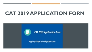 CAT 2019 Application Form, Check CAT Eligibility, Exam Date, Form Fees