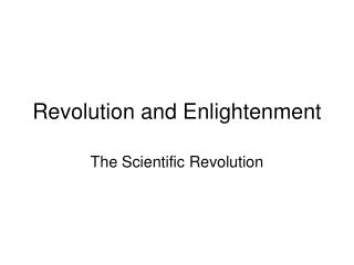 Revolution and Enlightenment