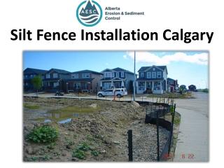Silt Fence Installation Calgary