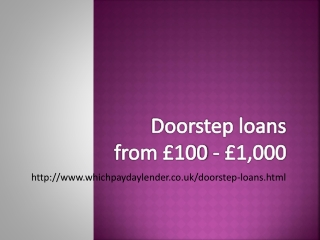 Doorstep Loans – Quick Loans For People On Benefits £250 To £5000