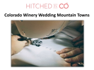 Colorado Winery Wedding Mountain Towns