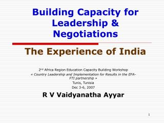 Building Capacity for Leadership & Negotiations The Experience of India