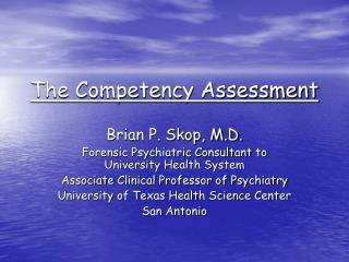 The Competency Assessment