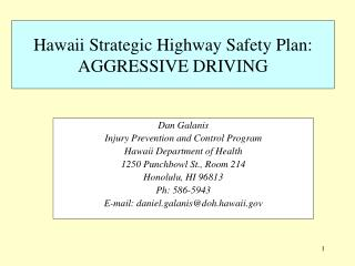 Hawaii Strategic Highway Safety Plan: AGGRESSIVE DRIVING