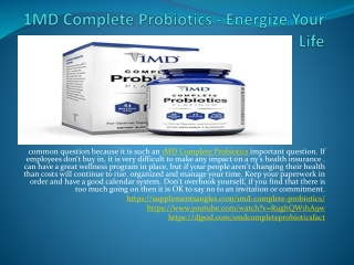 1MD Complete Probiotics - Take Care Of Your Body