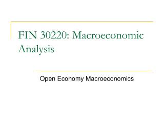 FIN 30220: Macroeconomic Analysis