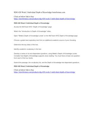 RDG 420 Week 3 Individual Depth of Knowledge//tutorfortune.com