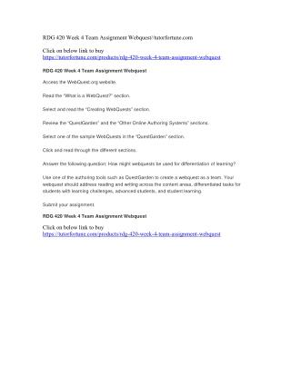 RDG 420 Week 4 Team Assignment Webquest//tutorfortune.com