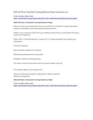 RDG 420 Week 5 Individual Teaching Reflection Paper//tutorfortune.com