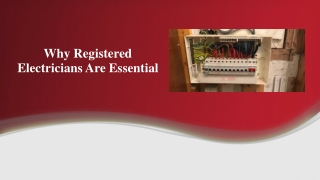 Why Registered Electricians Are Essential