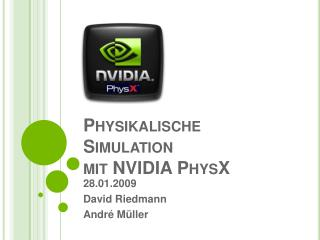Physikalische Simulation mit NVIDIA PhysX