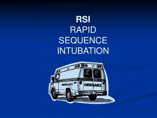 RSI RAPID SEQUENCE INTUBATION