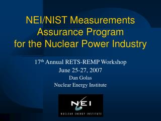 NEI/NIST Measurements Assurance Program for the Nuclear Power Industry