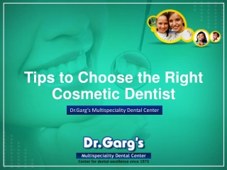 Tips to Choose the Right Cosmetic Dentist