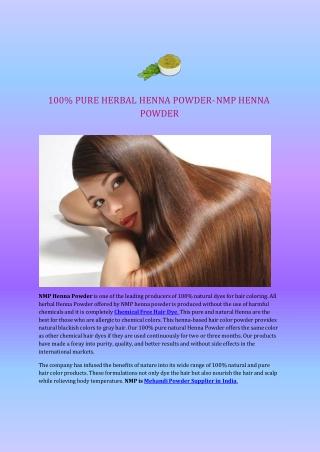 100% PURE HERBAL HENNA POWDER- NMP HENNA POWDER