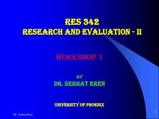 RES 342 RESEARCH AND EVALUATION - II