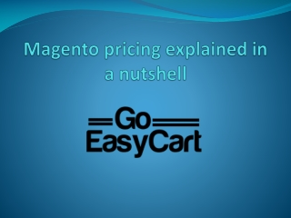 Magento pricing explained in a nutshell