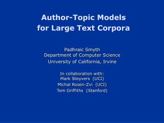 Author-Topic Models  for Large Text Corpora
