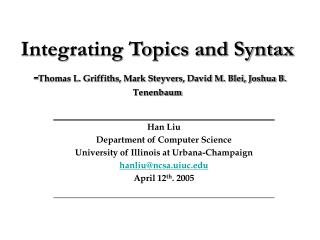 Integrating Topics and Syntax - Thomas L. Griffiths, Mark Steyvers, David M. Blei, Joshua B. Tenenbaum