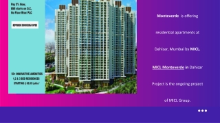 MICL Montverde New Launching Project Call 8130629360