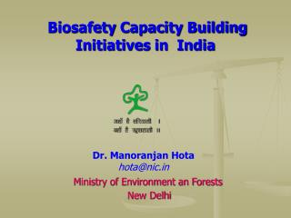 Biosafety Capacity Building Initiatives in  India