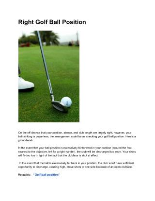 Right Golf Ball Position