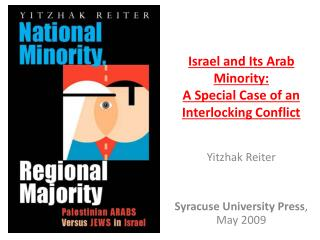Israel and Its Arab Minority:  A Special Case of an Interlocking Conflict