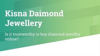 Is it trustworthy to buy diamond jewellry online