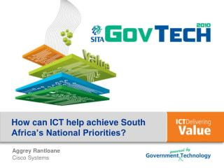 How can  ICT  help achieve South Africa's National Priorities?