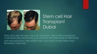 Stem cell Hair Transplant Dubai