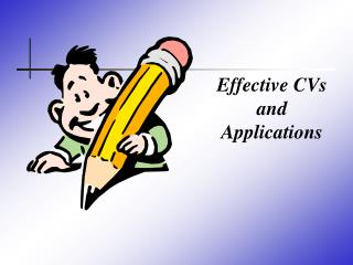 Effective CVs and Applications