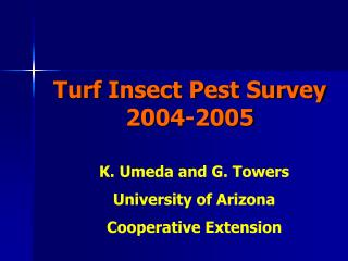 Turf Insect Pest Survey 2004-2005