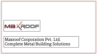 Maxroof_Roofing Sheets Suppliers in India