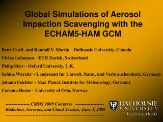 Global Simulations of Aerosol Impaction Scavenging with the ECHAM5-HAM GCM
