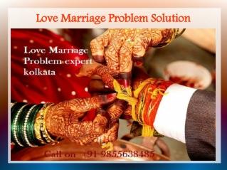 Black magic Specialist for love problem Solution in kolkata 91 9855638485