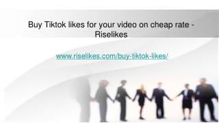 Buy Tiktok likes for your video on cheap rate - Riselikes
