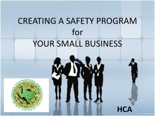 CREATING A SAFETY PROGRAM for YOUR SMALL BUSINESS