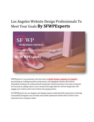 Los Angeles Website Design Professionals To Meet Your Goals