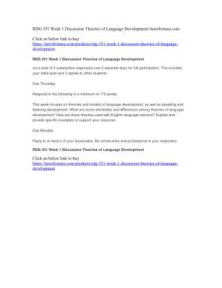 RDG 351 Week 1 Discussion Theories of Language Development//tutorfortune.com