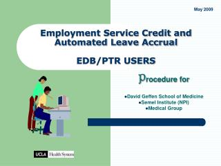 Employment Service Credit and Automated Leave Accrual   EDB/PTR USERS