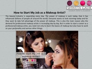 How to Start My Job as a Makeup Artist?