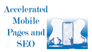 Accelerated Mobile Pages and SEO